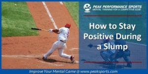 Positivity During Slumps