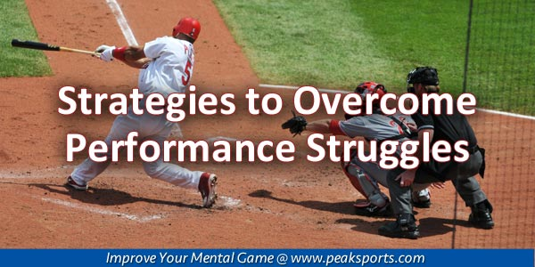 Overcome Performance Struggles