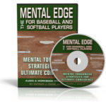 The Mental Edge For Baseball And Softball Players