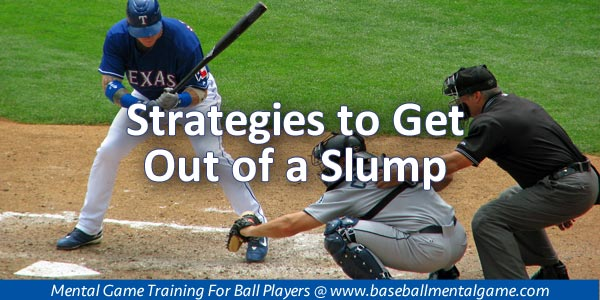 How To Get Out Of A Slump Baseball