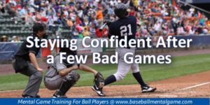 Staying Confident in Baseball