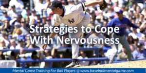 Coping With Nerves in Baseball